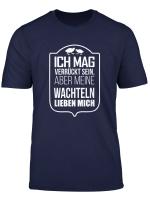 Cooles Zwergwachtel T Shirt Wachtelhof Wachtel Aufzucht
