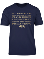 Father Of Wildling King Beer T Shirts Daddy Of House Gift T Shirt