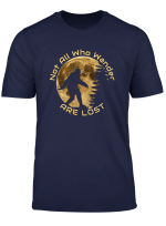 Not All Who Wander Are Lost Bigfoot Wanderlust Tshirt