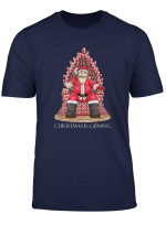 Christmas Is Coming I Santa Thron Zuckerstangen Weihnachten T Shirt
