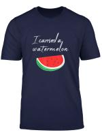 Ich Habe Eine Wassermelone Getragen Geschenk Idee T Shirt