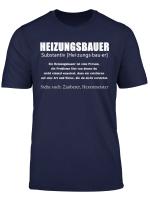 Heizungsbauer Definition Tshirt