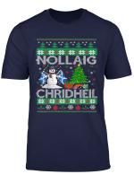 Nollaig Chridheil Merry Christmas To Scotland T Shirt