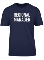 Regional Manager Crew Staff Assistant Director T Shirt