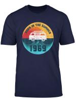 50 Geburtstag Bulli T1 Born In The Summer Of 1969 T Shirt