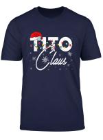 Tito Santa Claus Hat Matching Christmas Gift T Shirt