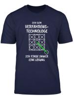 Verfahrenstechnologe T Shirt