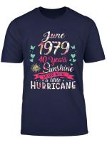 June 1979 40 Years Of Being Sunshine Mixed Hurricane T Shirt
