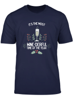 Most Wonderful Time Of The Year Wine Christmas T Shirt