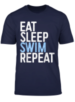 Eat Sleep Swim Repeat T Shirt Swimmer Gift Shirt