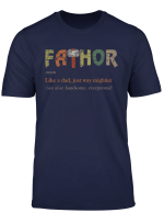 Fa Thor Like Dad Just Way Mightier Hero T Shirts T Shirt