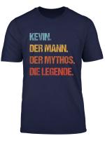 Herren Kevin Der Mann Der Mythos Die Legende Geschenk Vorname T Shirt