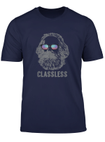 Classless Karl Marx Classic Marxist Marxism Workers Gift T Shirt