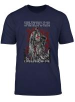 Knight Templar I Will Fear No Evil Psalm 23 4 T Shirt