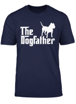 The Dogfather Pit Bull Funny T Shirt