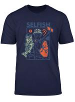 Selfie Selfish Fish Lover Social Media Gift Funny Fish T Shirt