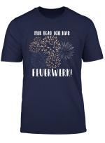 Mir Egal Ich Hab Feuerwerk Silvester Neujahr Geschenk T Shirt