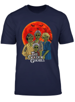 The Golden Ghouls T Shirt For Women Men Tshirt Gift T Shirt