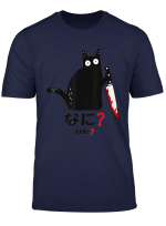 Cat Nani What Murderous Black Cat With Knife Japannese T Shirt