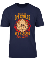 When The Dm Smiles It S Already Too Late Funny Gaming T Shirt