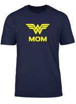 Wonder Woman Wonder Mom T Shirt