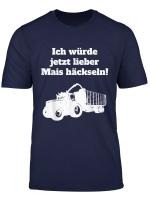 Mais Hackseln T Shirts Landwirt Bauer Traktor Ernte Geschenk T Shirt