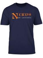 Nerds Are Gathering Shirt