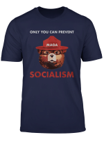 Only Can You Prevent Maga Socialism Tshirt Funny Gift
