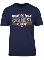 Mens Have No Fear Grampsy Is Here Father S Day T Shirt Gift T Shirt