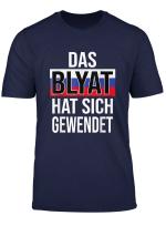 Das Blyat Hat Sich Gewendet Putin Russland Pizdez Meme T Shirt