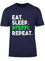 Eat Sleep Pfeffi Repeat Schnaps Oktoberfest Saufen Pfeffi T Shirt
