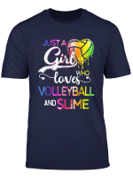 Just A Girl Who Loves Volleyball And Slime Shirt A33