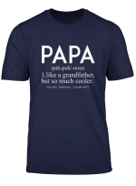 Father S Day Grandfather Papa Definition Shirt Gifts For Dad