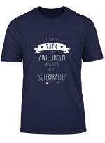 Herren Stolzer Papa Von Zwillingen Spruch Zwillingspapa Dad T Shirt