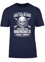 Bogenschiessen T Shirt Lacheln Bogenschutze