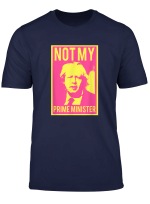 Boris Johnson Not My Prime Minister Anti Brexit T Shirt