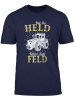 Landwirt Shirt Nur Ein Held Fahrt Aufs Feld Bauer Traktor T Shirt