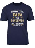 Herren Bonuspapa Papa Vater Stiefvater 2 Titel Geschenk T Shirt