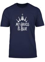 My Grass Is Blue Bluegrass Music Player Fan T Shirt