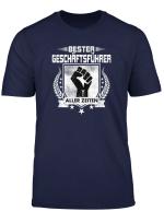 Bester Geschaftsfuhrer Aller Zeiten T Shirt