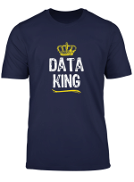 Data King Men Boys Science Analyst Engineer Funny Cool Gift T Shirt