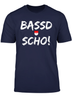 Bassd Sch Cooles Bayrisches T Shirt Bassd Scho Humor Spruch