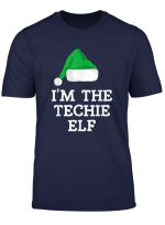 I M The Techie Elf Family Christmas Funny Gift T Shirt