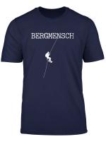 Bergmensch Bergliebe Klettern Berge Gebirge Berg T Shirt