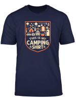 This Is My Camping Summer Camp Outdoors Tent Rv Lover T Shirt