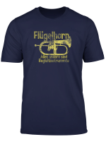 Flugelhorn Alles Andere Sind Begleitinstrumente T Shirt