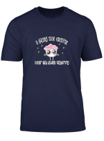 The Good Advice Cupcake I May Be Cute T Shirt
