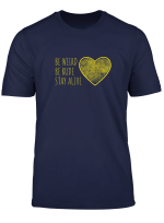 True Crime Podcast Junkie Love Be Weird Be Rude Stay Alive T Shirt