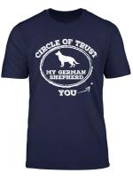 Circle Of Trust Funny German Shepherd T Shirt