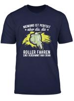 Motiv Spruche T Shirt Scooter Moped Motor Roller